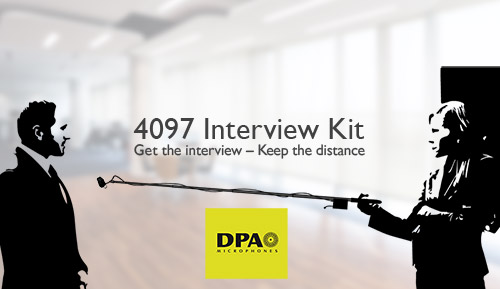 DPA 4097 core Interview-Kit